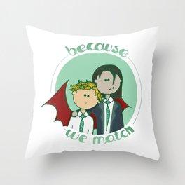 We match Throw Pillow