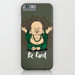 Be Kind Little Buddha Cute Smiling Buddha over mandala iPhone Case