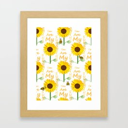 You Are My Sunshine Quote Framed Art Print