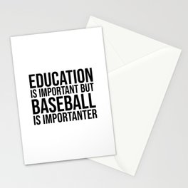 Baseball Is Importanter Stationery Cards