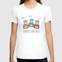 Season's Greetings   Garlic, Oregano & Paprika T-shirt