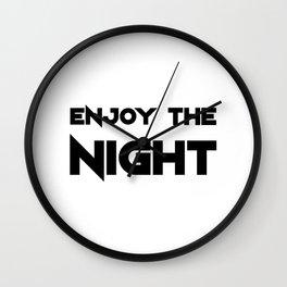 Enjoy The Night - Light Wall Clock