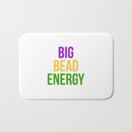 Big Bead Energy Mardi Gras Carnival New Orleans Parade Bath Mat