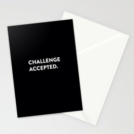 Challenge accepted. Stationery Cards