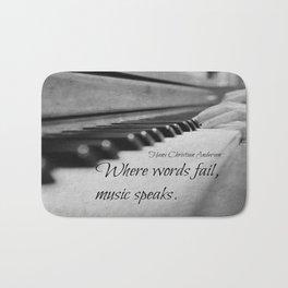 Where words fail, music speaks. Bath Mat