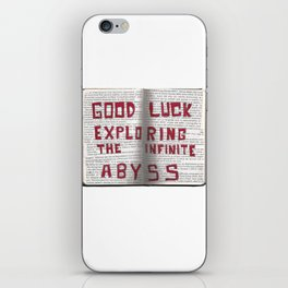 Good Luck Exploring the infinite abyss iPhone Skin