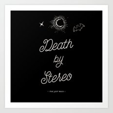 Death by Stereo Art Print