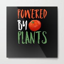Powered By Plants Saying Metal Print