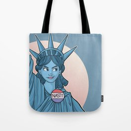 Nasty Lady Liberty Tote Bag