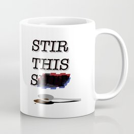 Stir this Coffee Mug