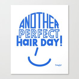 Another Perfect Hair Day! Canvas Print