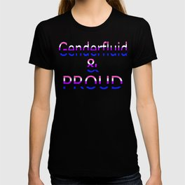 Genderfluid and Proud (black bg) T-shirt