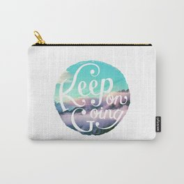 Keep On Going Carry-All Pouch