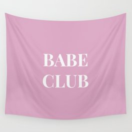 Babeclub pink Wall Tapestry