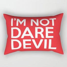 I'm Not Daredevil Rectangular Pillow