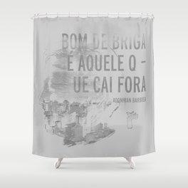 Bom De Briga - Adoniran Barbosa Shower Curtain