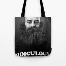 Ridiculous Tote Bag