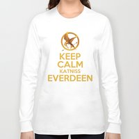 katniss Long Sleeve T-shirts featuring KEEP CALM KATNISS EVERDEEN by BomDesignz