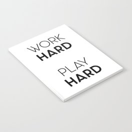 Work Hard / Play Hard Quote Notebook