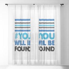 YOU WILL BE FOUND - EVAN HANSEN Sheer Curtain