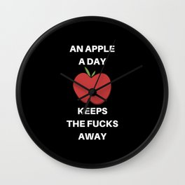 An Apple a Day Keeps the Fucks Away Wall Clock