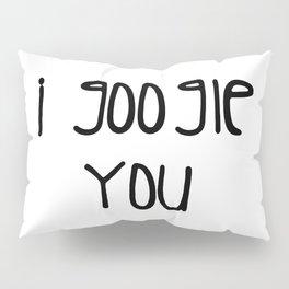I g-ogle you Pillow Sham