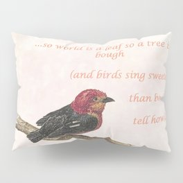 Sweet thing, sweet thing Pillow Sham