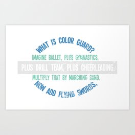 What Is Color Guard Imagine Ballet, Plus Gymnastics, Plus Drill Ream, Plus Cheerleading And Multiply Art Print