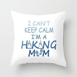 I'M A HIKING MOM Throw Pillow