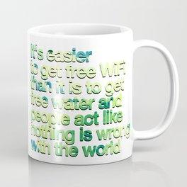 Free Wifi vs. Free Water - Meaningful Saying Coffee Mug