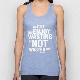 NOT WASTED TIME Unisex Tank Top