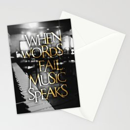 When Words Fail Music Speaks Stationery Cards