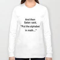 math Long Sleeve T-shirts featuring Math by Lyre Aloise