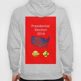 2016 Presidential Elecion Hoody