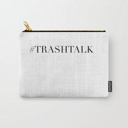 TRASHTALK Carry-All Pouch