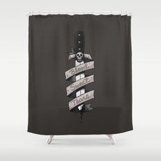 Blood, Sweat and Tears Shower Curtain