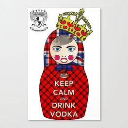 Keep Calm and Drink Vodka Matryoshka Canvas Print