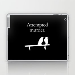 Attempted Murder (white design) Laptop & iPad Skin