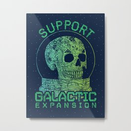 Support Galactic Expansion Metal Print