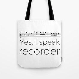 I speak recorder Tote Bag