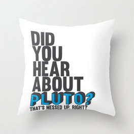 GUS' PICK UP LINE.. FUNNY  Throw Pillow