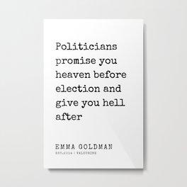 25  | Emma Goldman Quotes | 200607 | The Great Feminist Metal Print
