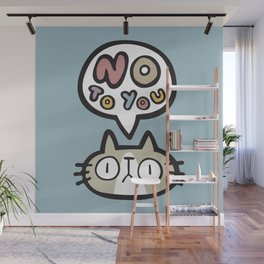 No To You Wall Mural