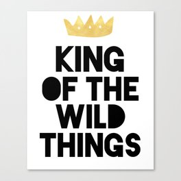 KING OF THE WILD THINGS Canvas Print