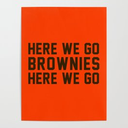 Here We Go Brownies Here We go Poster
