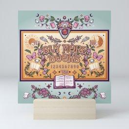 Buy More Books Mini Art Print