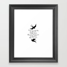 If You Love Someone, Set Them Free. Framed Art Print