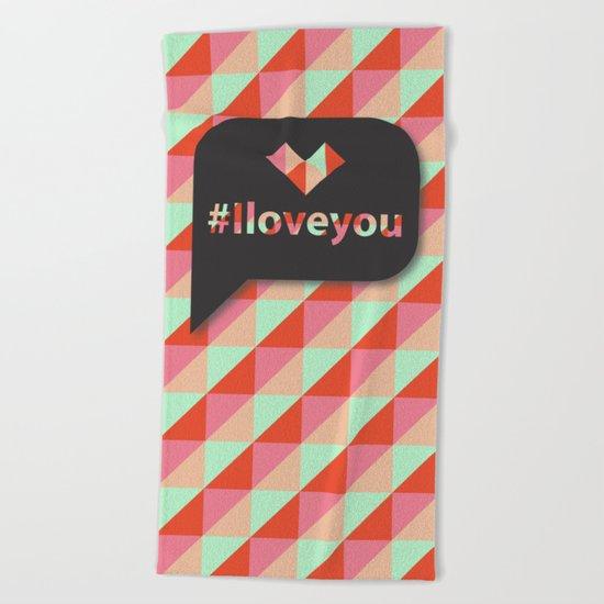 #Iloveyou Beach Towel