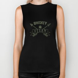 Whiskey Is Vegan Drinking Quote - Funny Alcohol Saying Gift Biker Tank