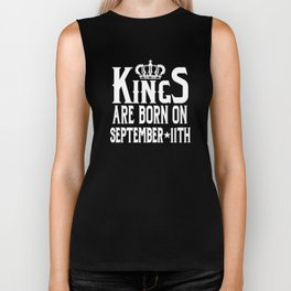 Kings Are Born On September 11th Funny Birthday Biker Tank
